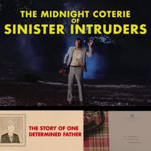 A Midnight Coterie of Sinister Intruders by Alex Buono