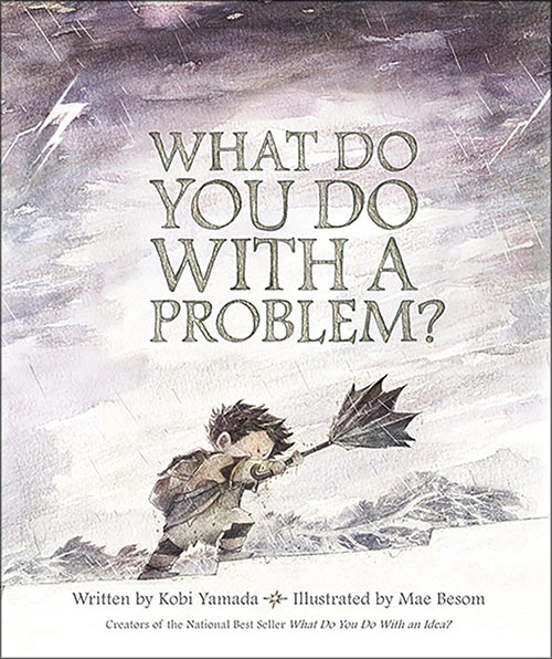 What Do You Do With a Problem? book cover